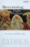 Becoming Fully Human